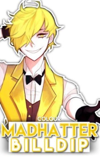 Mad Hatter.「Billdip」
