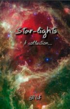 Star-lights (A Collection) by TheFantasyGeek