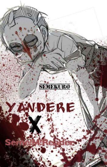 Seme Male Reader Yandere