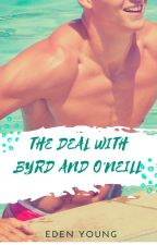 The Deal With Byrd and O'Neill by esyoung