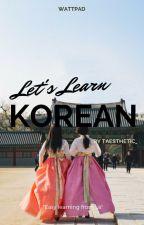 [On HIATUS] Let's Learn Korean Words! by _rvkim