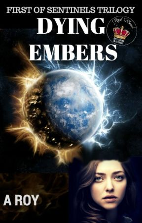 Dying Embers  ✔ by anupamarc