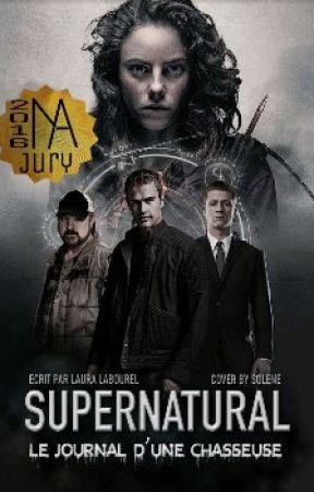 Supernatural : Le journal d'une chasseuse by LauraLabourel