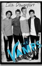 The Vamps : Another World by lolabellebear