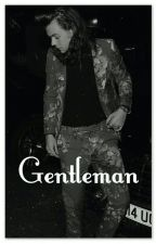 Gentleman >> Harry Styles fanfiction by faileys