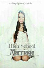 High School Marriage by WeniDIR2316