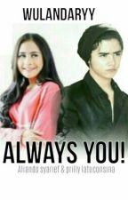 Always You! by wulandaryy