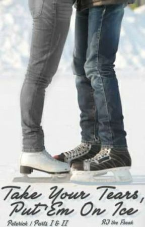 Take Your Tears, Put 'Em On Ice by RJtheFreak