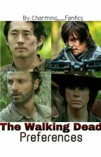 The Walking Dead Preferences by Charming__Fanfics