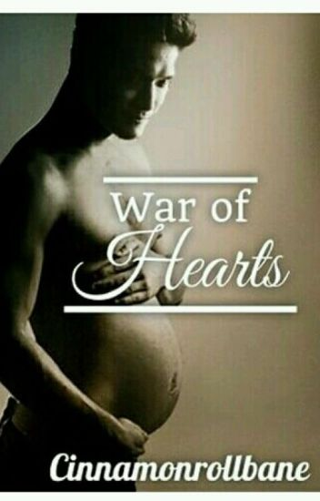War of Hearts (A Malec Mpreg)  ON HOLD