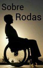Sobre Rodas - Romance Lésbico by k_valari