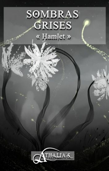 Sombras Grises - Hamlet