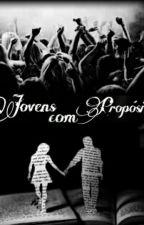 Jovens Com Propósitos by Baixinhas