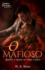 O   Mafioso by MarcelaAlmeidaNeres