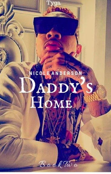 Daddy's Home |Book Two|