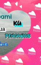 SUAMI KU KETUA PENGAWAS-2 by nurain2002