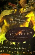 The city of bones by haileymcombs