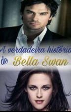 A Verdadeira História De Bella Swam by Robbye_Pantoja
