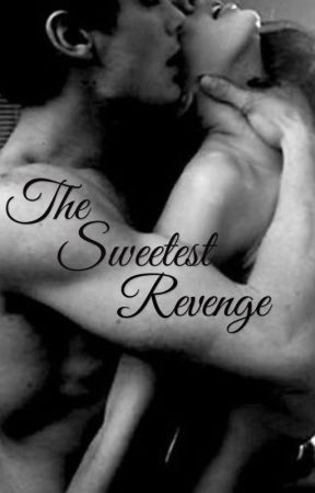 The Sweetest Revenge by ApothicRomance