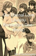 Our Eternal Love (Junjou Romantica One-shots) by MiraTheAlmighty