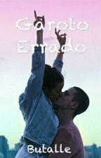 Garoto Errado  by Butalle