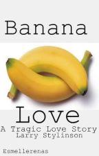 Banana Love (Banana!Larry Stylinson) by esmellerenas