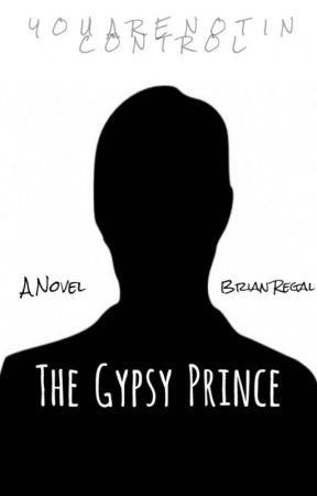 The Gypsy Prince by bfregal