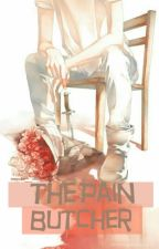 ¤• The Pain Butcher •¤  by manoko_chan
