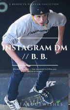Instagram DM // B.B. ---- DISCONTINUED by _WhatAboutWishes_