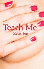 Teach me by Zero_ten