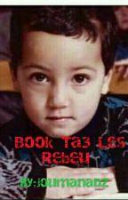 Book Ta3 Les Rebeu  by _VEGETA_
