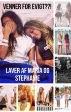 Venner for evigt??! (Danish short story with a English version) by StephanieThompson814