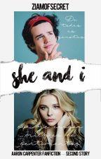 She And I ❄ Aaron Carpenter[HIATUS] by ziamofsecret