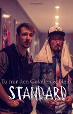 Tu mir den Gefallen und Bleib Standard    Timigatoah FF  by pannedoofyaaa