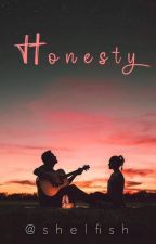 Honesty by booksismythang