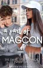 A Part Of MAGCON ; c.d by -DolceK
