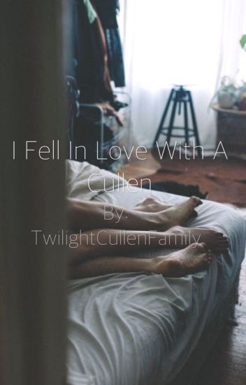 I Fell In Love With A Cullen