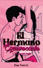 El Hermano Equivocado (Erótica) #PremiosAF1 by DanToroC