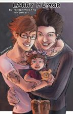 LARRY HUMOR by fangirl0807
