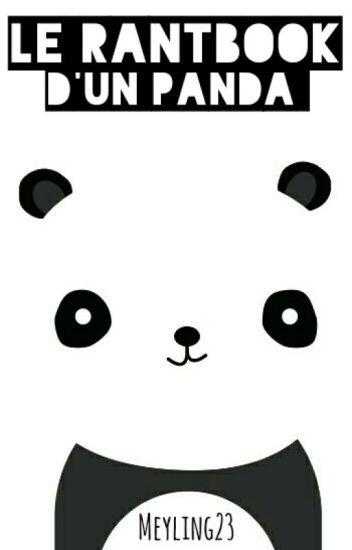 Le Rantbook D'un Panda ❤