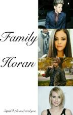 "Family Horan |Sequel ""I (do not) need you"" by Ruuddaa"