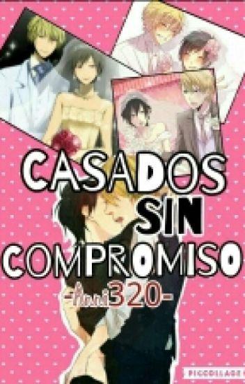 Casados Sin Compromiso |Shizaya | Shizuo x Izaya. ♥Terminada♥