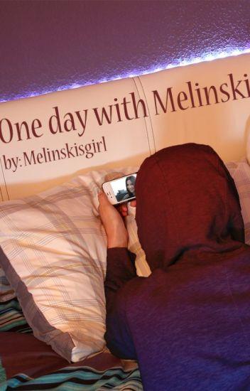 One day with Melinski (Melina Sophie Fan-Fiction)