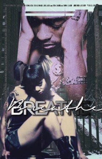 BREATHE • || L. Lopes x T. Shakur