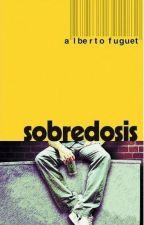 Sobredosis -Alberto Fuguet by Alexby_00