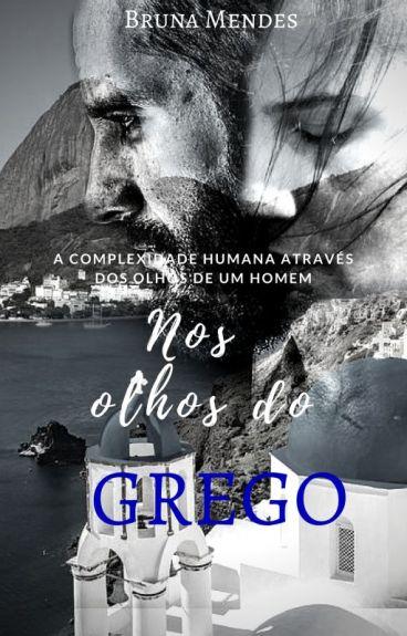 Nos olhos do Grego  (Revisão )