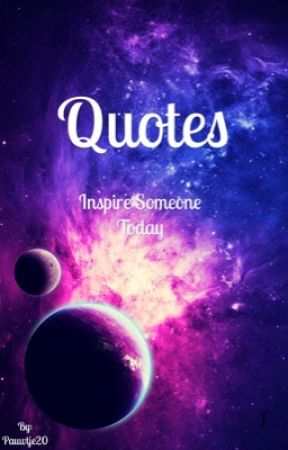 Quotes  by Pauwtje20