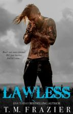 Lawless by SrtaKate