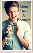 More Than a Roommate (A Joey Graceffa Fanfic) by winterbaby1213