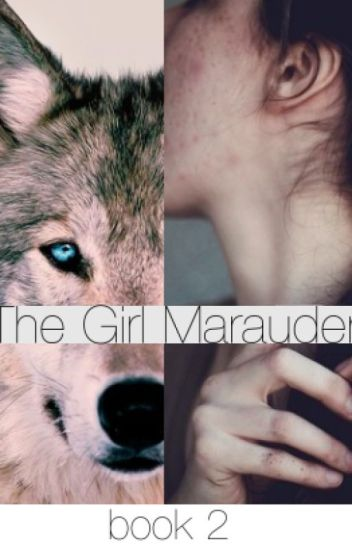 The Girl Marauder (Book 2)